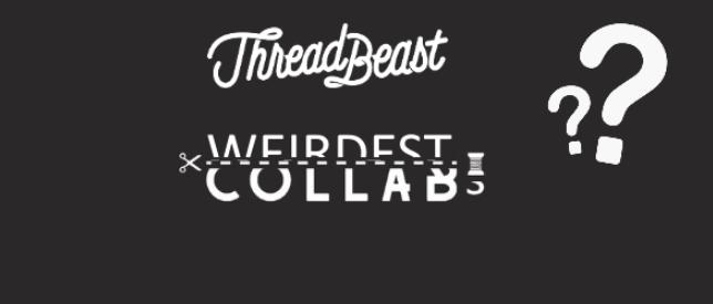 ThreadBeast's Top 10 Weirdest Collabs